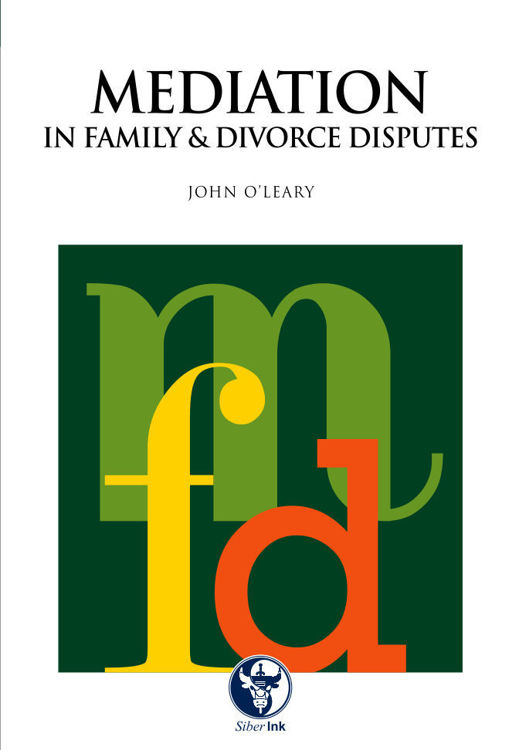 Picture of Mediation in Family & Divorce Disputes Book